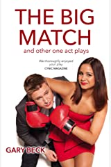 The Big Match: And Other One-Act Plays (Wordcatcher Modern Plays) Kindle Edition
