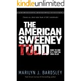 The American Sweeney Todd: Inside the Mind of a Terrifying Serial Killer (Crimescape Book 20)