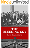 The Bleeding Sky: My Mother's Journey Through the Fire