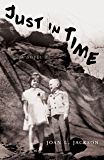 Just In Time: A Novel (English Edition)