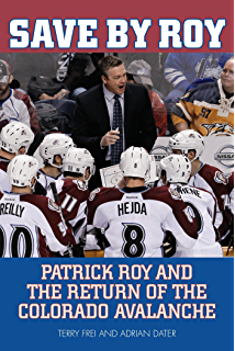 Amazon 100 things avalanche fans should know amp do before save by roy patrick roy and the return of the colorado avalanche fandeluxe PDF