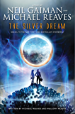 The Silver Dream (Inter World Trilogy Book 2)