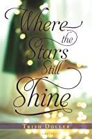 Where The Stars Still Shine (English