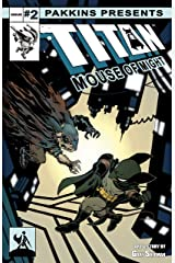 Titan Mouse of Might Issue #2 Kindle Edition