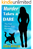 Murder Takes a Dare (The Marisa Adair Mystery Adventures Book 1) (English Edition)