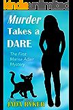 Murder Takes a Dare (The Marisa Adair Mystery Adventures Book 1)