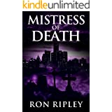 Mistress of Death: Supernatural Horror with Scary Ghosts & Haunted Houses (Death Hunter Series Book 4)