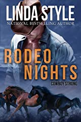 """RODEO NIGHTS (A """"Cowboy Strong"""" Contemporary Western Romance, Book 2) Kindle Edition"""