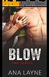 Blow (TKO Series Book 3)