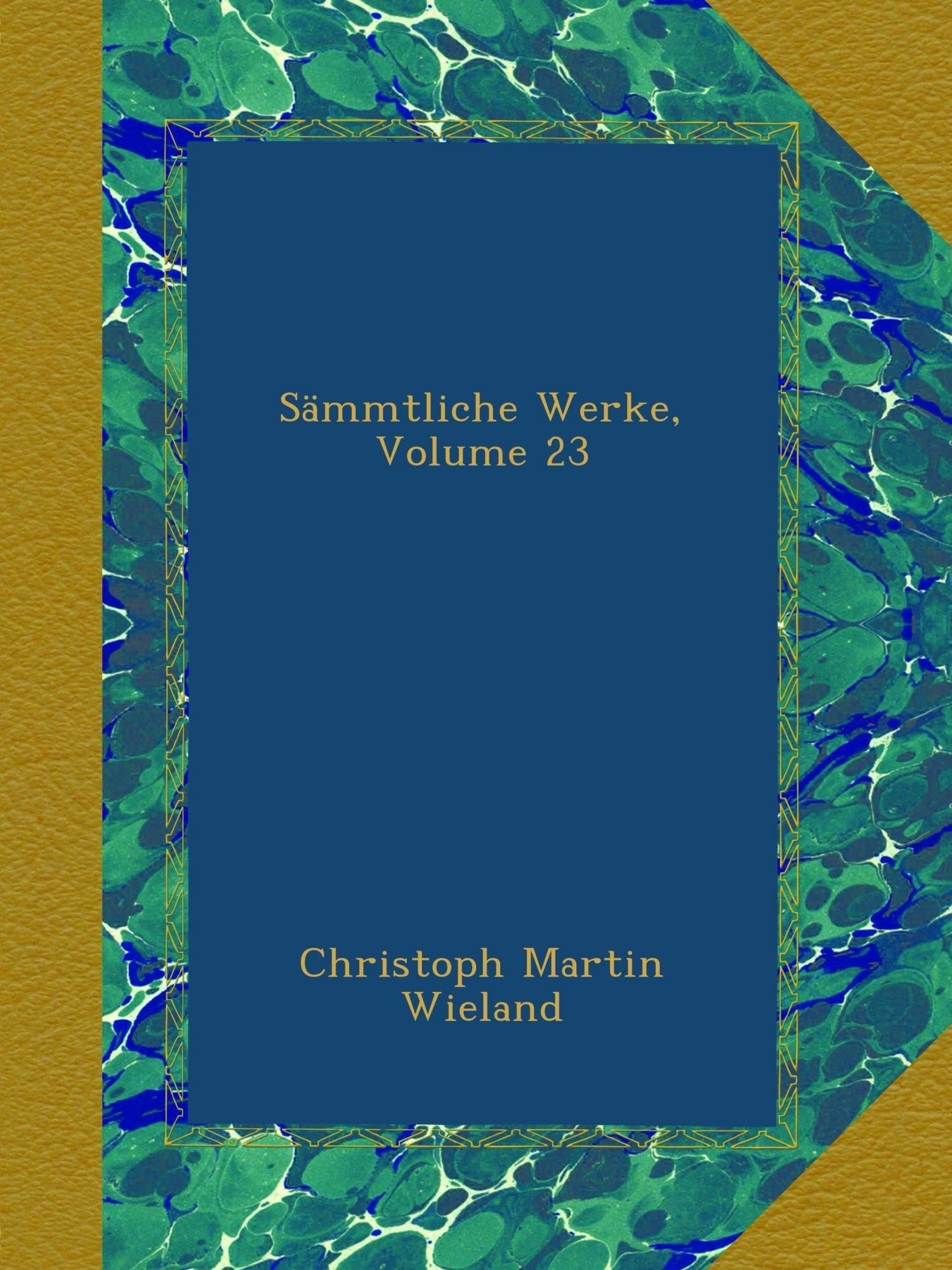 Sämmtliche Werke, Volume 23 (German Edition) pdf epub