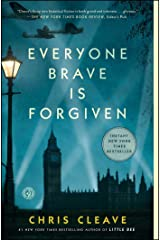 Everyone Brave is Forgiven Kindle Edition