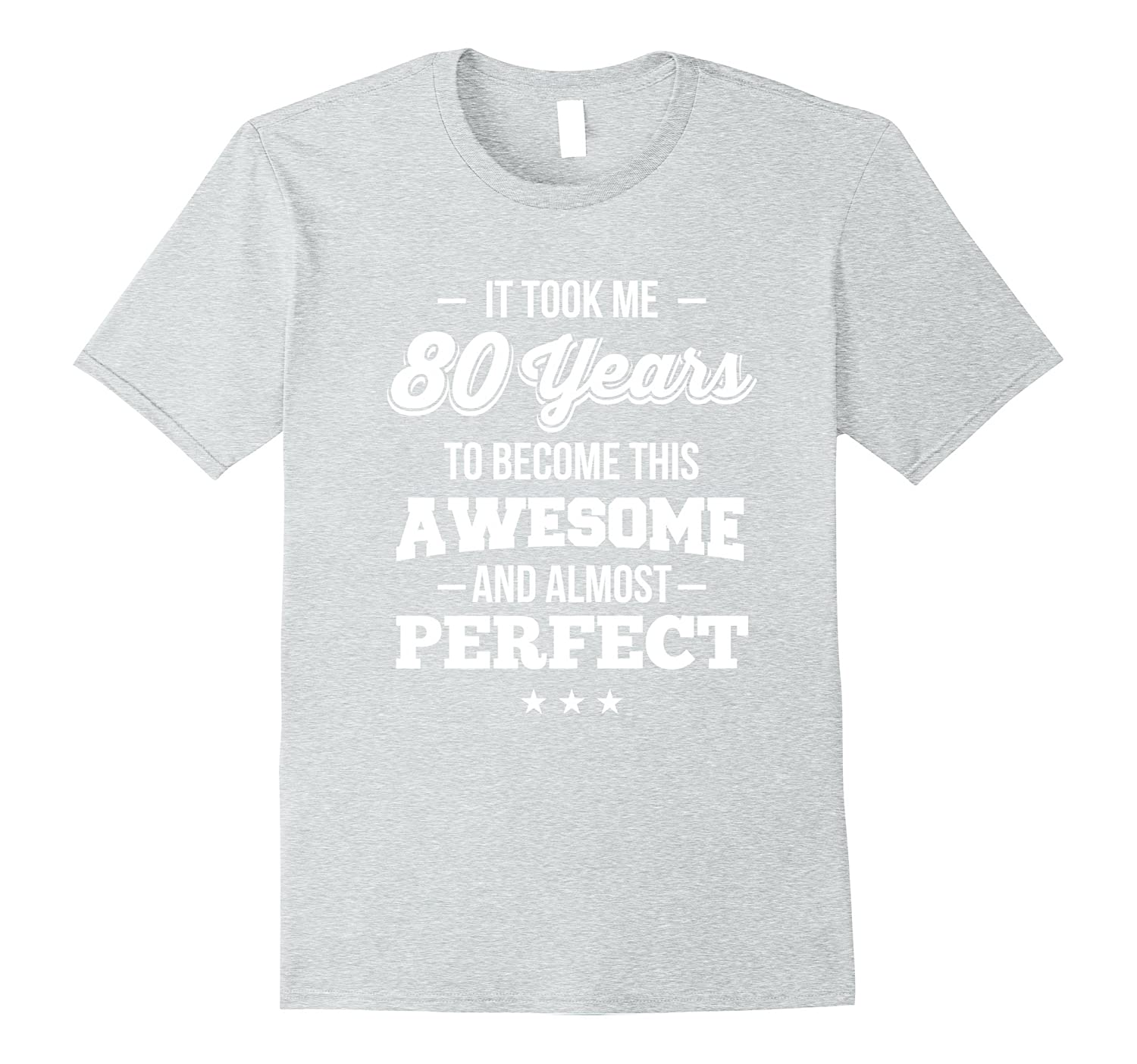 ec6706a7 80th Birthday Shirt Took 80 Years Become Awesome Born 1937 – Hntee.com