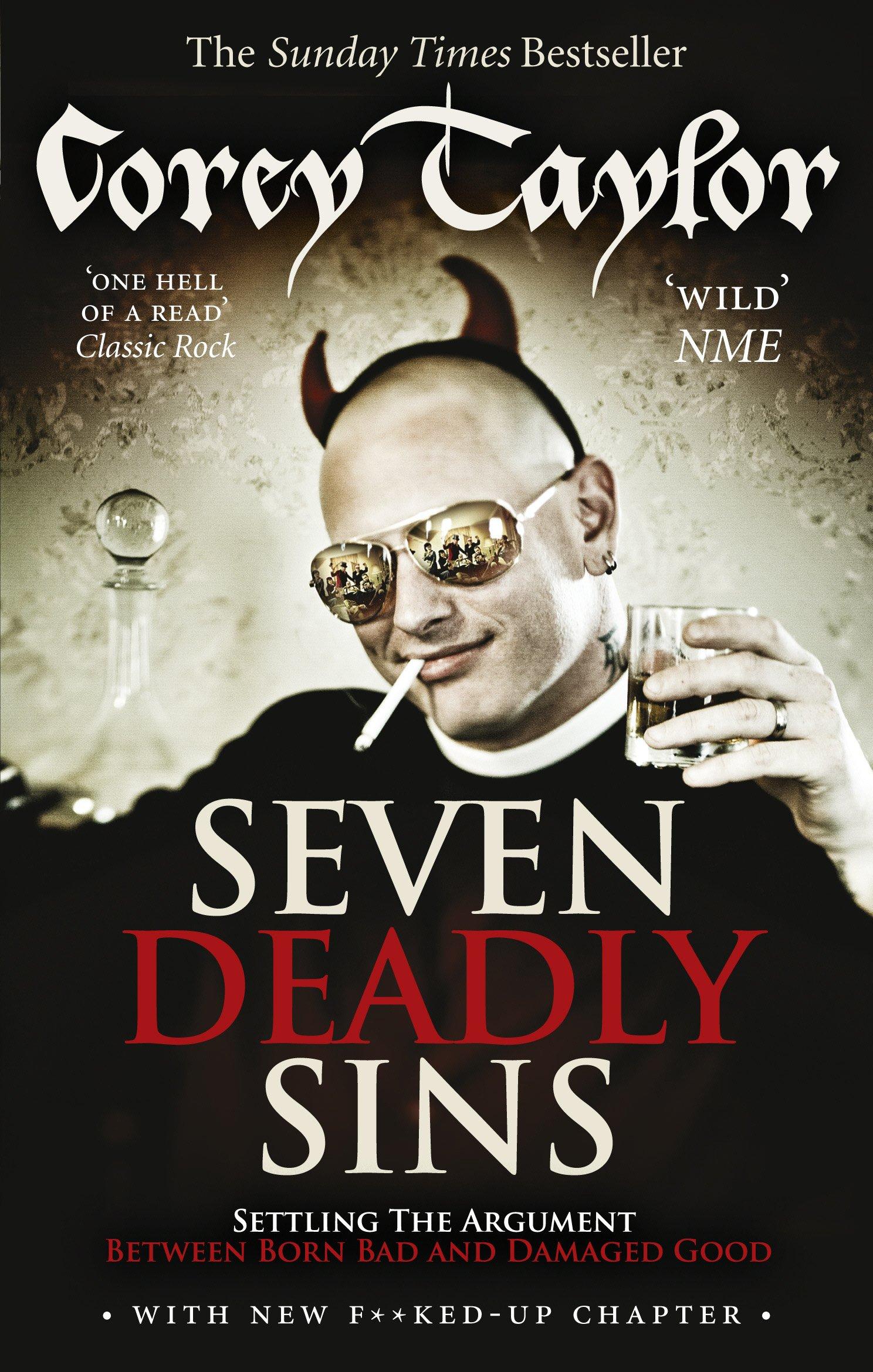 Seven Deadly Sins: Amazon.co.uk: Corey Taylor: 9780091938468: Books