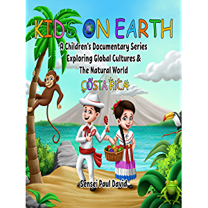 Kids On Earth: A Children's Documentary Series Exploring Global Cultures & The Natural World