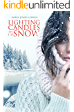 Lighting Candles in the Snow