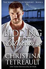Bidding On The Billionaire (The Sherbrookes of Newport Book 8) Kindle Edition