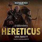 Hereticus: Warhammer 40,000: Eisenhorn, Book 3