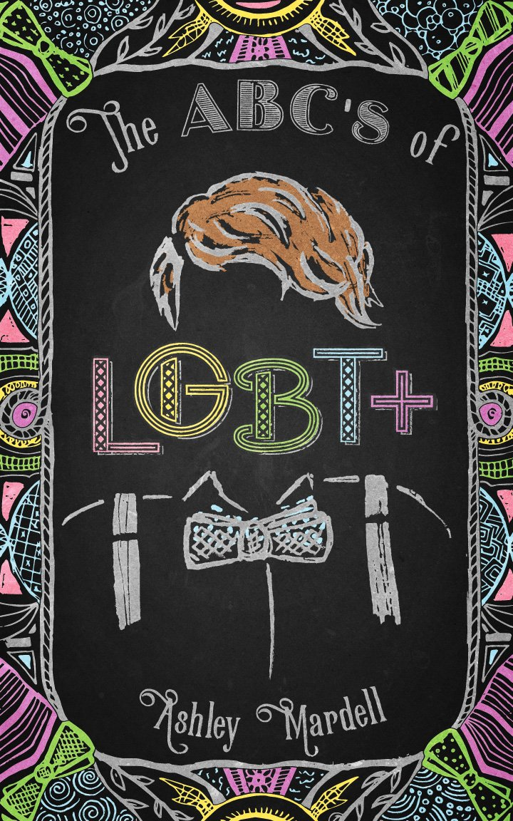 The Abcs of Lgbt+: Amazon.es: Ashley Mardell: Libros en idiomas extranjeros