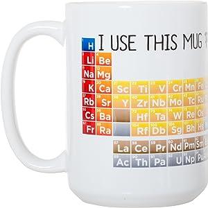 I Use This Mug Periodically - Funny Pun for Science Teacher Chemistry Student Graduate Gift Mug - Large 15 oz Mug
