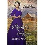 Rachel's Refuge (Westward Home and Hearts Mail-Order Brides Book 23)