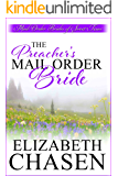 Mail Order Bride: The Preacher's Mail-Order Bride (A Western Romance Book) (Mail-Order Brides of Sweet, Texas Book 2)