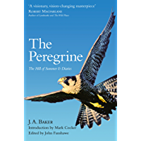 The Peregrine: The Hill of Summer & Diaries: The Complete Works of J. A. Baker