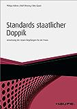 Standards staatlicher Doppik: Umsetzung der neuen Regelungen für die Praxis (Haufe Fachbuch)