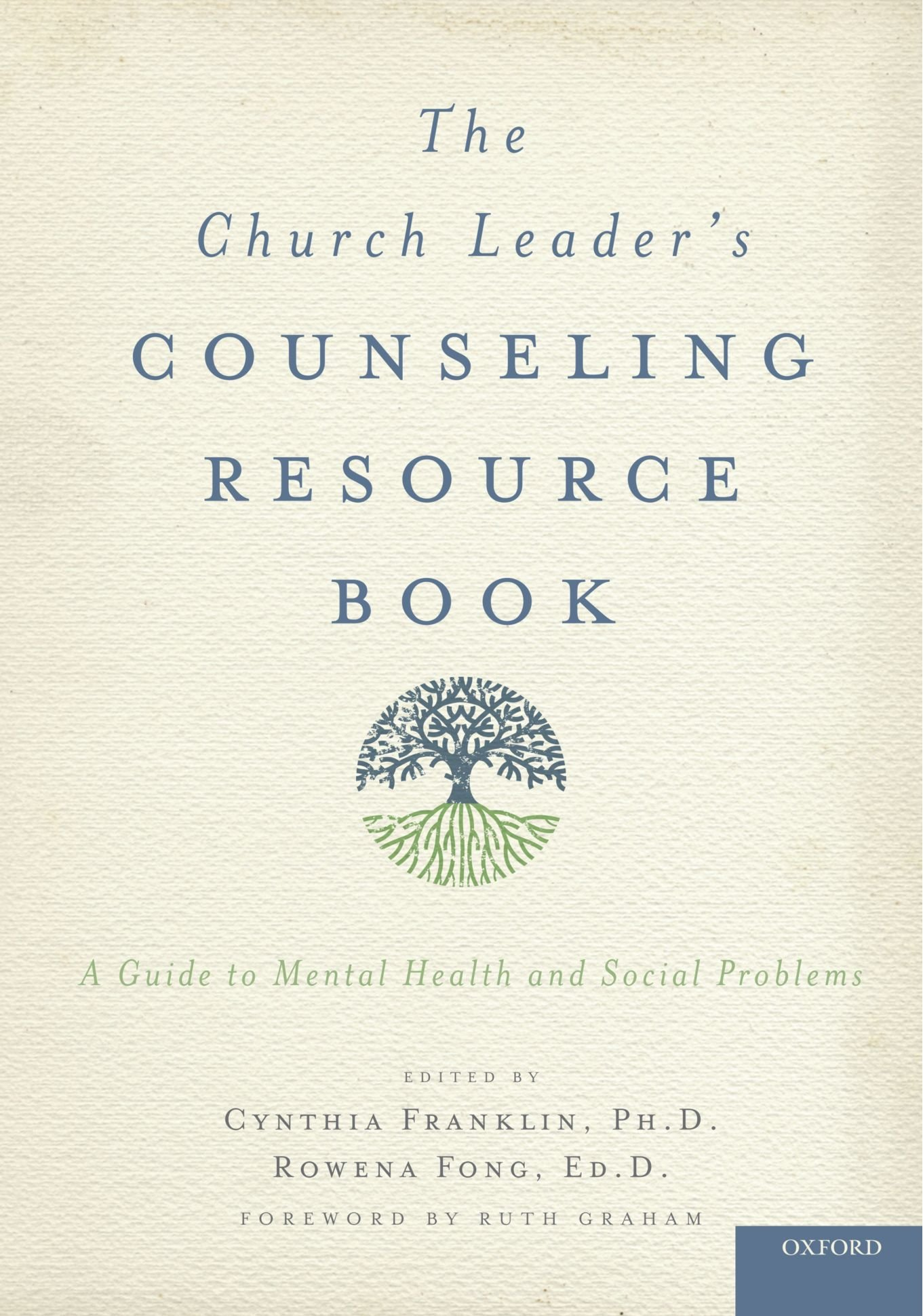 The Church Leader's Counseling Resource Book: A Guide to Mental Health and Social Problems by Oxford University Press