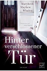 Hinter verschlossener Tür (German Edition) Kindle Edition