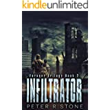 Infiltrator (Forager - A Dystopian Trilogy Book 2)