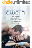 Best Hotwife Erotica Vol.3: Caught!