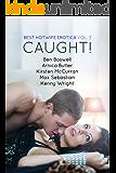 Best Hotwife Erotica Vol.3: Caught!