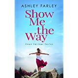 Show Me the Way (Hope Springs Series Book 2)
