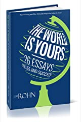 The World is Yours: 26 Essays on Life and Success Hardcover