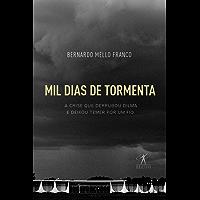 Mil dias de tormenta: A crise que derrubou Dilma e deixou Temer por um fio