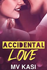 Accidental Love: A Short Indian Romance Kindle Edition