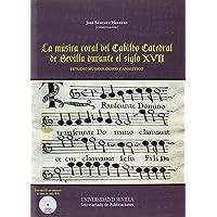 Música coral del Cabildo Catedralde Sevilla durante el