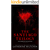 The Santiago Trilogy: A Dark Mafia Romance