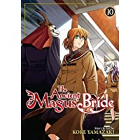 Ancient Magus' Bride Vol 10