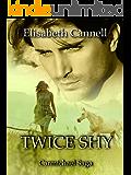 Twice Shy: Carmichael Saga