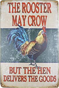 SKYC The Rooster May Crow But The Hen Delivers The Goods Vintage Metal Tin Signs Farm Decorative Country Home Decor Signs Gift 8X12Inch