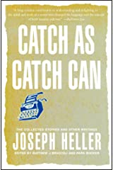 Catch As Catch Can: The Collected Stories and Other Writings (English Edition) eBook Kindle