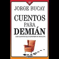 Cuentos para Demián: Los cuentos que contaba mi analista (Biblioteca Jorge Bucay)