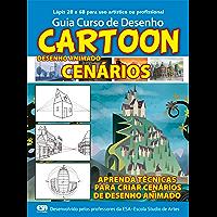 Guia Curso de Desenho Cartoon - Cenários Ed.01: Para desenho animado