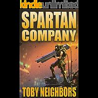 Spartan Company: An Orion Porter Novel (Spartan Trilogy Book 1)