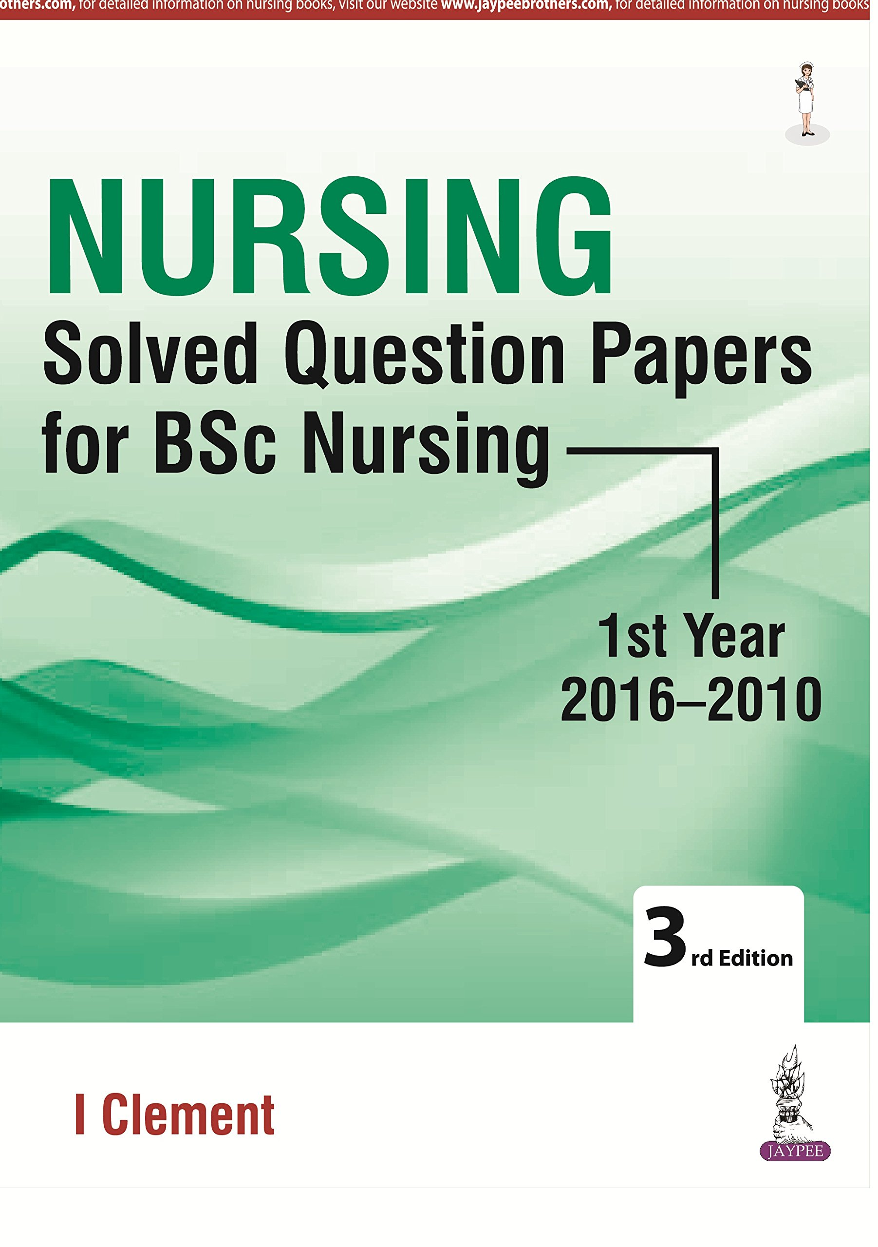 Buy Nursing Solved Question Papers For Bsc Nursing 1st Year (2016 ...
