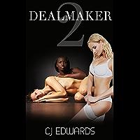 Dealmaker 2 (Indecent Proposal) (English Edition)