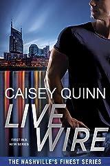 Live Wire (Nashville's Finest Book 2) Kindle Edition