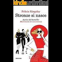 Stronze si nasce (Italian Edition)