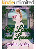 Of Lords and Lessons: A Sweet Regency Romance (The Dowager Duchess's Darlings Book 1)